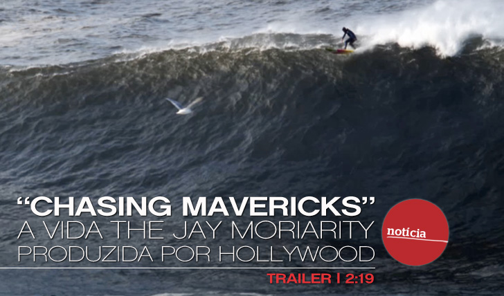 "343""Chasing Mavericks"", a Vida de Jay Moriarity produzida por Hollywood"