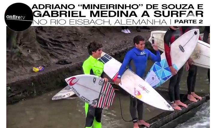 235Medina e Mineiro no Rio Eisbach I Parte 2