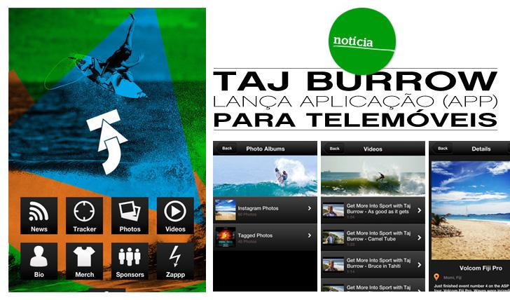 374Taj Burrow Lança App para Telemóveis
