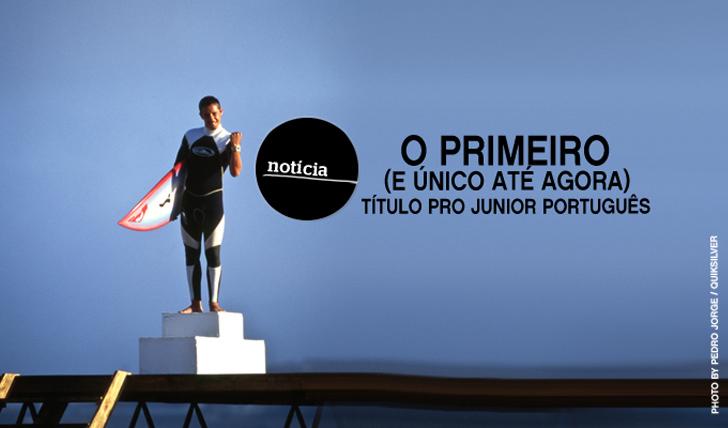316O primeiro título Pro-Junior Português