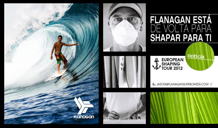 1004Jason Flanagan está de volta à Europa para shapar só para ti!