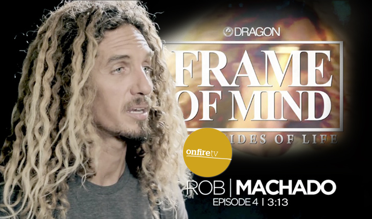 1793Frame of Mind: Rob Machado || 3:38
