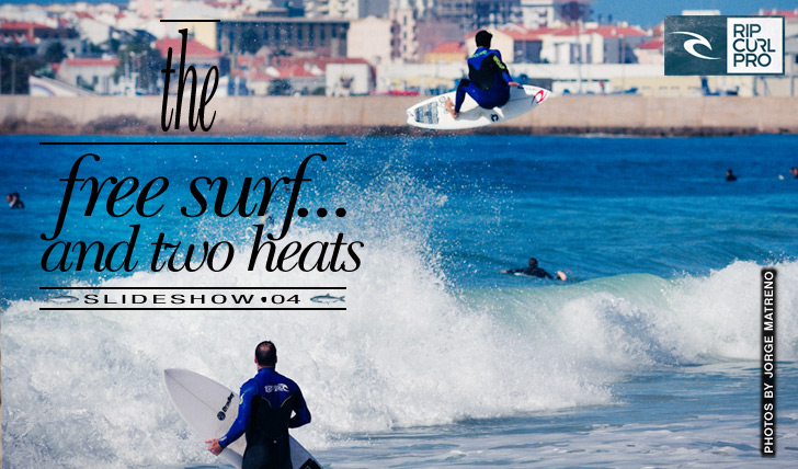 3671Rip Curl Pro Portugal | Slideshow | The free surf and two heats