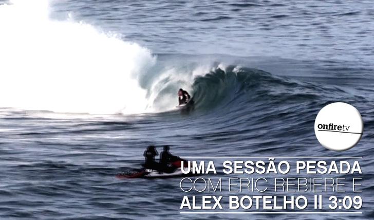 5322Uma sessão pesada com Alex Botelho e Eric Rebiere na Galiza || 3:09