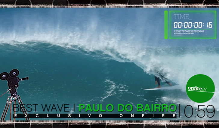 4430Best Wave: Paulo do Bairro | FS Barrel || 0:45