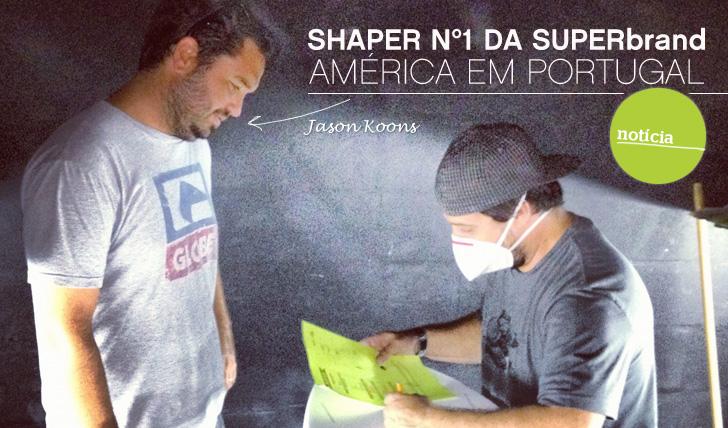 5142Shaper nº1 da SUPERbrand América, Jason Koons, em Portugal