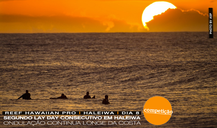 5114Mais um lay day no Reef Hawaiian Pro | Dia 8
