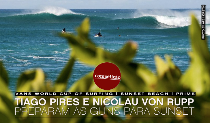 5339Tiago Pires e Nicolau Von Rupp preparam as guns para Sunset