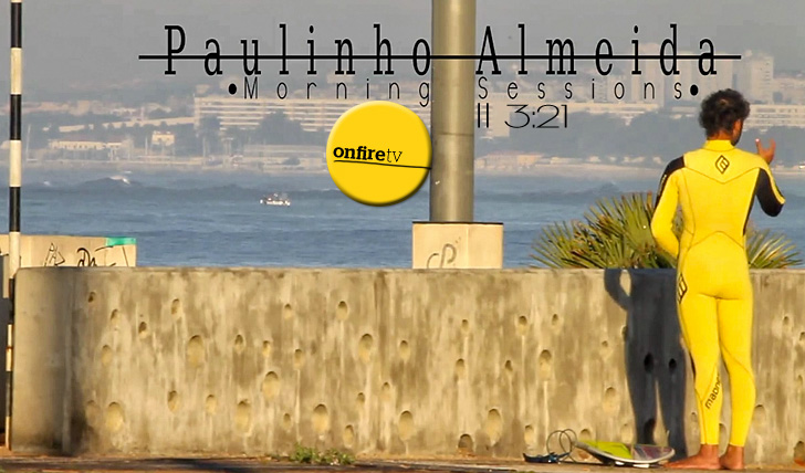 5016Paulinho Almeida | Morning Sessions || 3:21