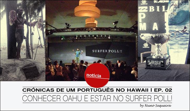 5781Crónica de um português no Hawaii | Ep.02: Conhecer Oahu e estar no Surfer Poll