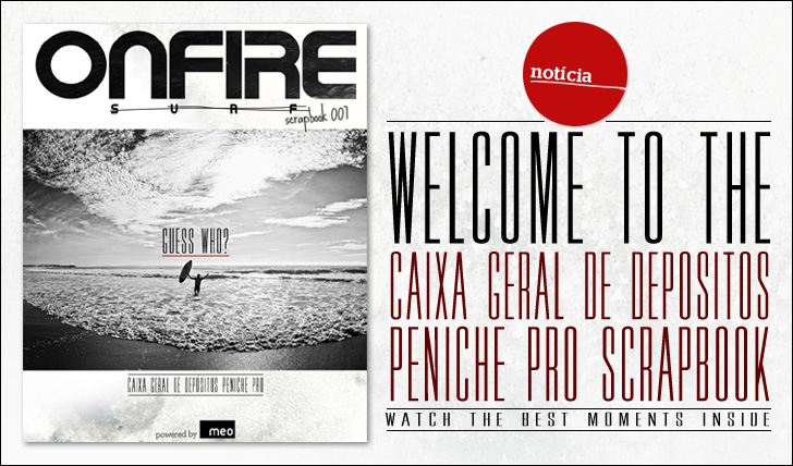 5836ONFIRE Scrapbook 007 powered by MEO | Caixa Geral de Depósitos Peniche Pro