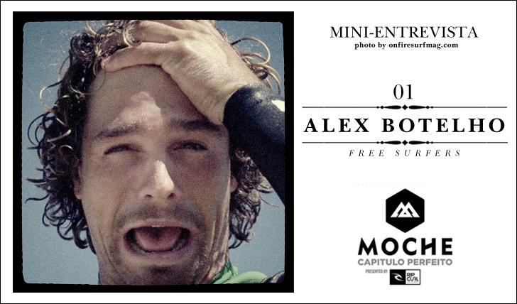 6732Alex Botelho | Free Surfer | Em mini-entrevista sobre MOCHE Capítulo Perfeito