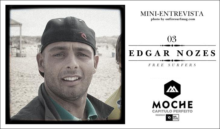 6768Edgar Nozes | Free Surfer | Em mini-entrevista sobre MOCHE Capítulo Perfeito