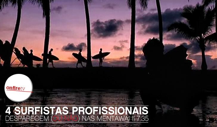 66894 surfistas profissionais desaparecem (ou não) nas Mentawai || 7:35