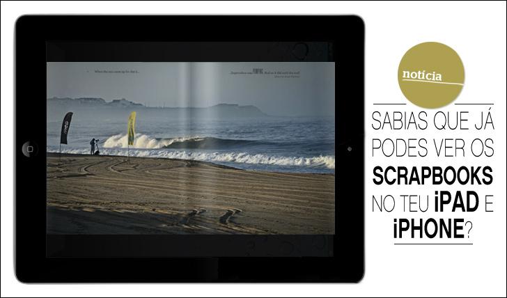 6238Sabias que já podes ver os Scrapbooks no teu iPad e iPhone?
