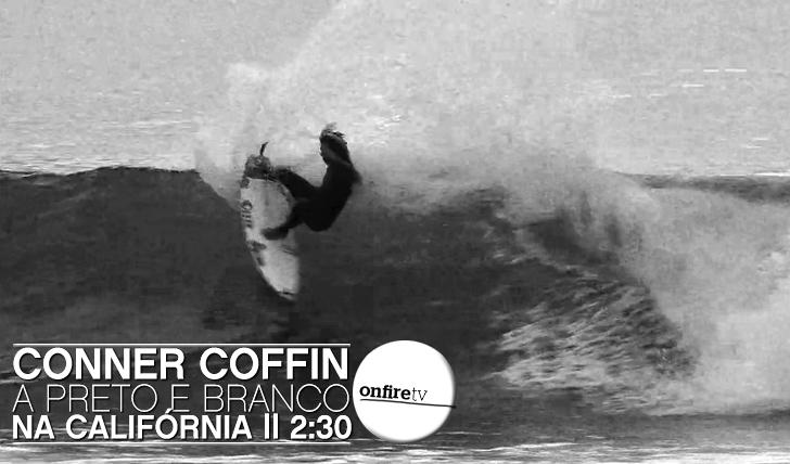 7420Conner Coffin em B/W na Califórnia || 2:30