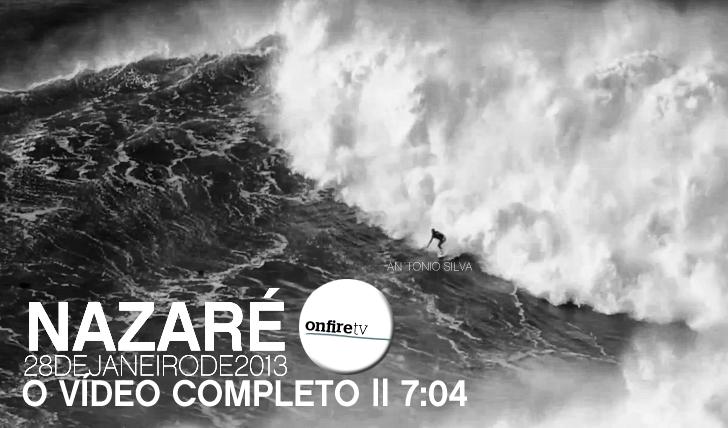 7226Nazaré 28/01/2013 | O vídeo completo || 7:04