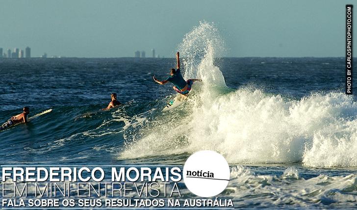 8222Frederico Morais fala sobre a temporada australiana | Mini-Entrevista