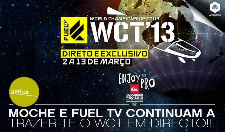 7952MOCHE e FUEL TV continuam a trazer-te o WCT em directo!