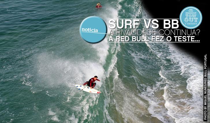 """8167Será que a rivalidade """"Surf VS Bodyboard"""" continua? A Red Bull fez o teste…"""