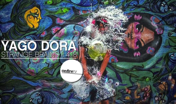 8371Yago Dora | Strange Brains || 4:18