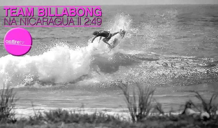 8501Team Billabong na Nicarágua || 2:49