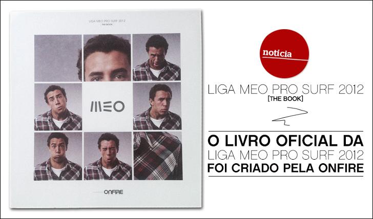 9437Liga MEO Pro Surf 2012 [THE BOOK] produzido pela ONFIRE