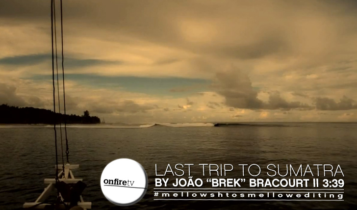 9986Last Trip to Sumatra | By Brek || 3:39