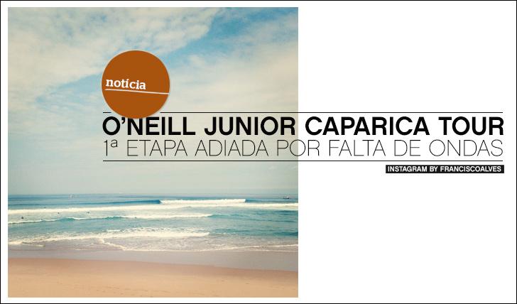9600O'Neill Junior Caparica Tour | 1ª Etapa adida por falta de ondas