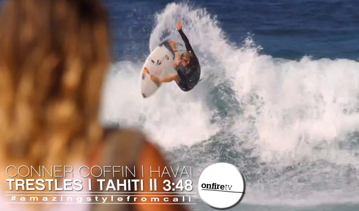 10110Conner Coffin | Havai | Trestles | Tahiti || 3:48