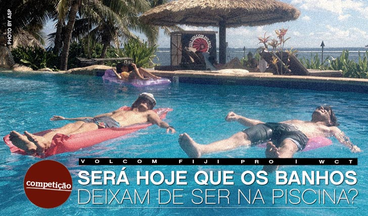 10510Será hoje que os banhos em Fiji deixam de ser na piscina?
