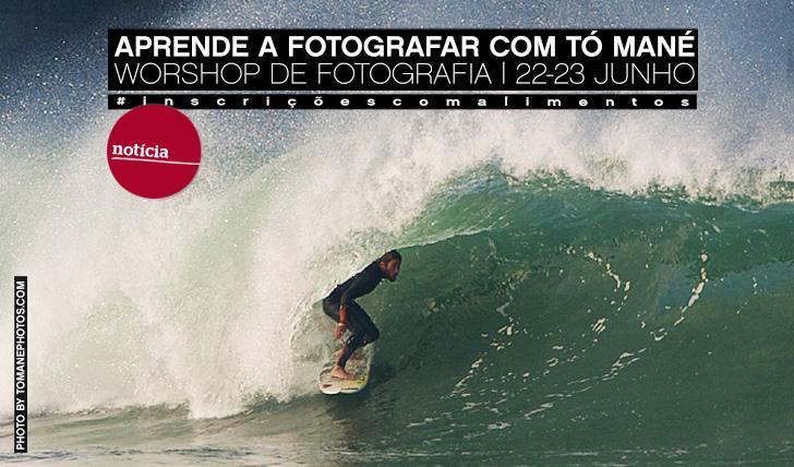 10694Workshop de fotografia com Tó Mané | 22-23 Junho