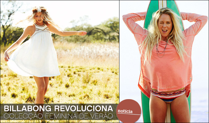 11328Billabong revoluciona colecção feminina de Verão