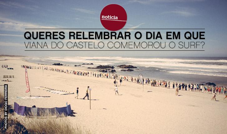 11387Queres relembrar o dia em que Viana do Castelo celebrou o surf?