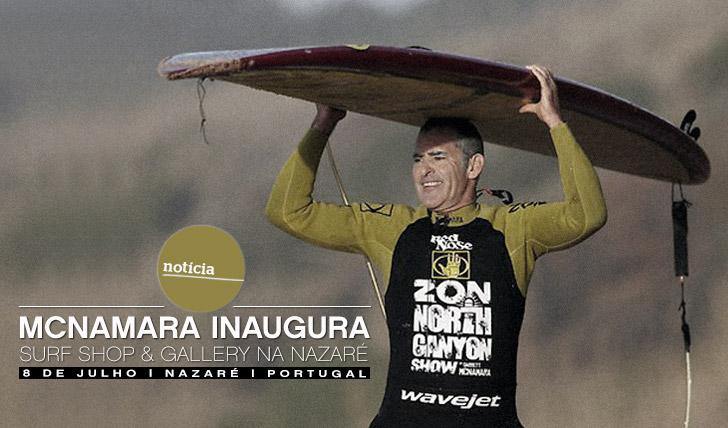 11179Garret McNamara abre McNamara's Surf Shop & Gallery na Nazaré