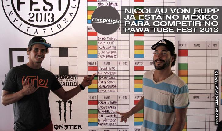 11681Nicolau Von Rupp já está no México para o Pawa Tube Fest | 1º call amanhã de manhã