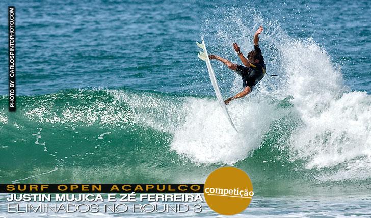 11205Zé Ferreira e Justin Mujica eliminados em Acapulco