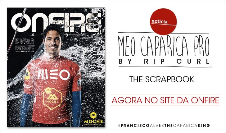 11374ONFIRE Scrapbook 009: MEO Caparica Pro by Rip Curl || 114 pág.