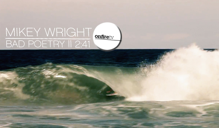 11667Mikey Wright | Bad Poetry || 2:41