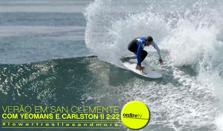11429Sessões de Verão em San Clemente || 2:22