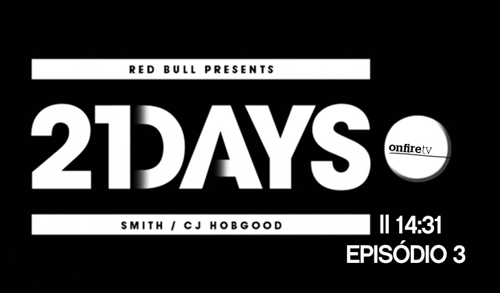 1214821 Days com CJ Hobgood e Jordy Smith | By Red Bull | Episódio 3 || 14:31