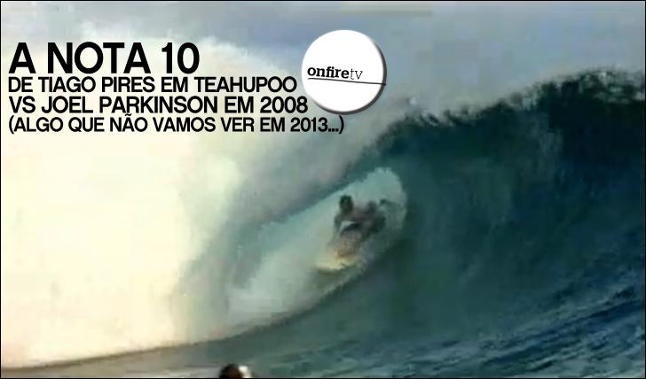 12065Algo que não vamos ver em 2013 | Uma nota 10 de Tiago Pires em Teahupoo