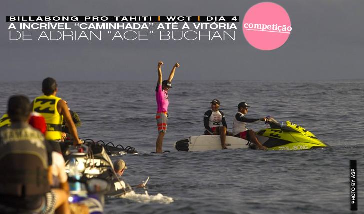 "12228Adrian ""Ace"" Buchan surpreende e vence o Billabong Pro Tahiti | Dia 4"