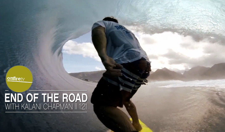 12087End of the road with Kalani Chapman || 1:21