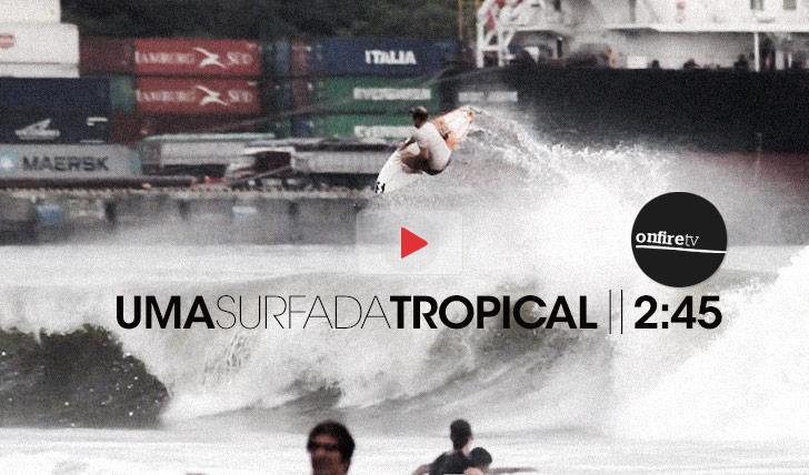 12307Uma surfada tropical || 2:45