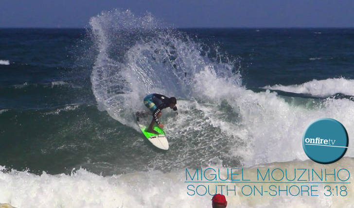 11805Miguel Mouzinho | South On-Shore || 3:18