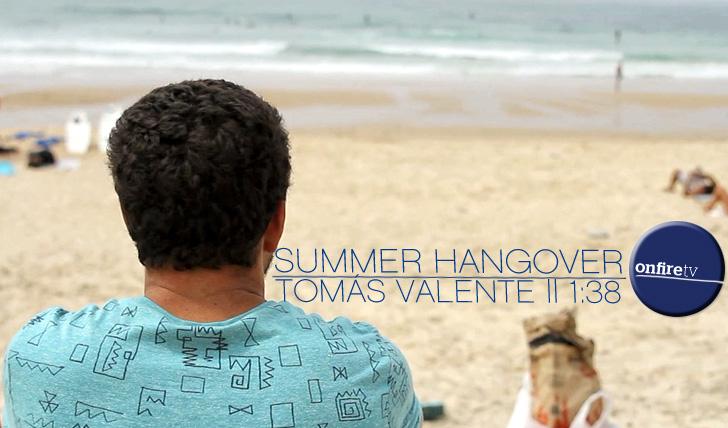 12264Tomás Valente | Summer Hangover || 1:38
