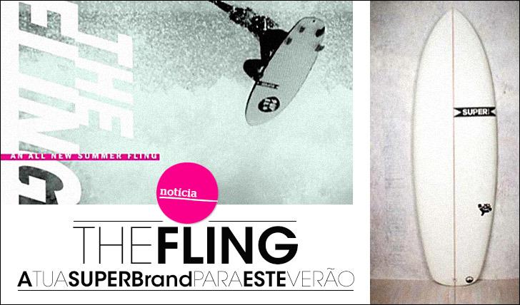 12411The Fling | A tua SUPERbrand para este Verão
