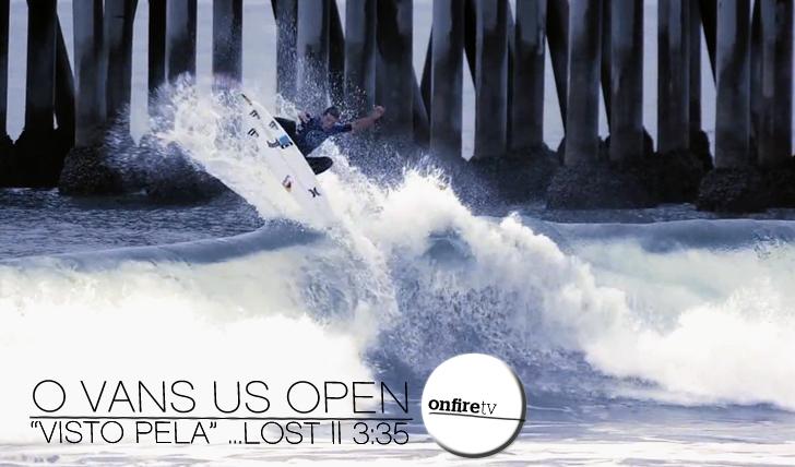 "12316O US Open of Surfing ""visto"" pela …Lost || 3:35"