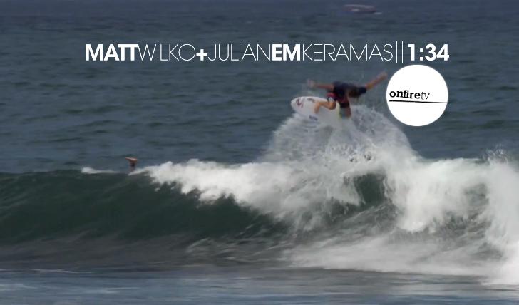 12851Matt Wilko (+Julian Wilson) em Keramas || 1:34